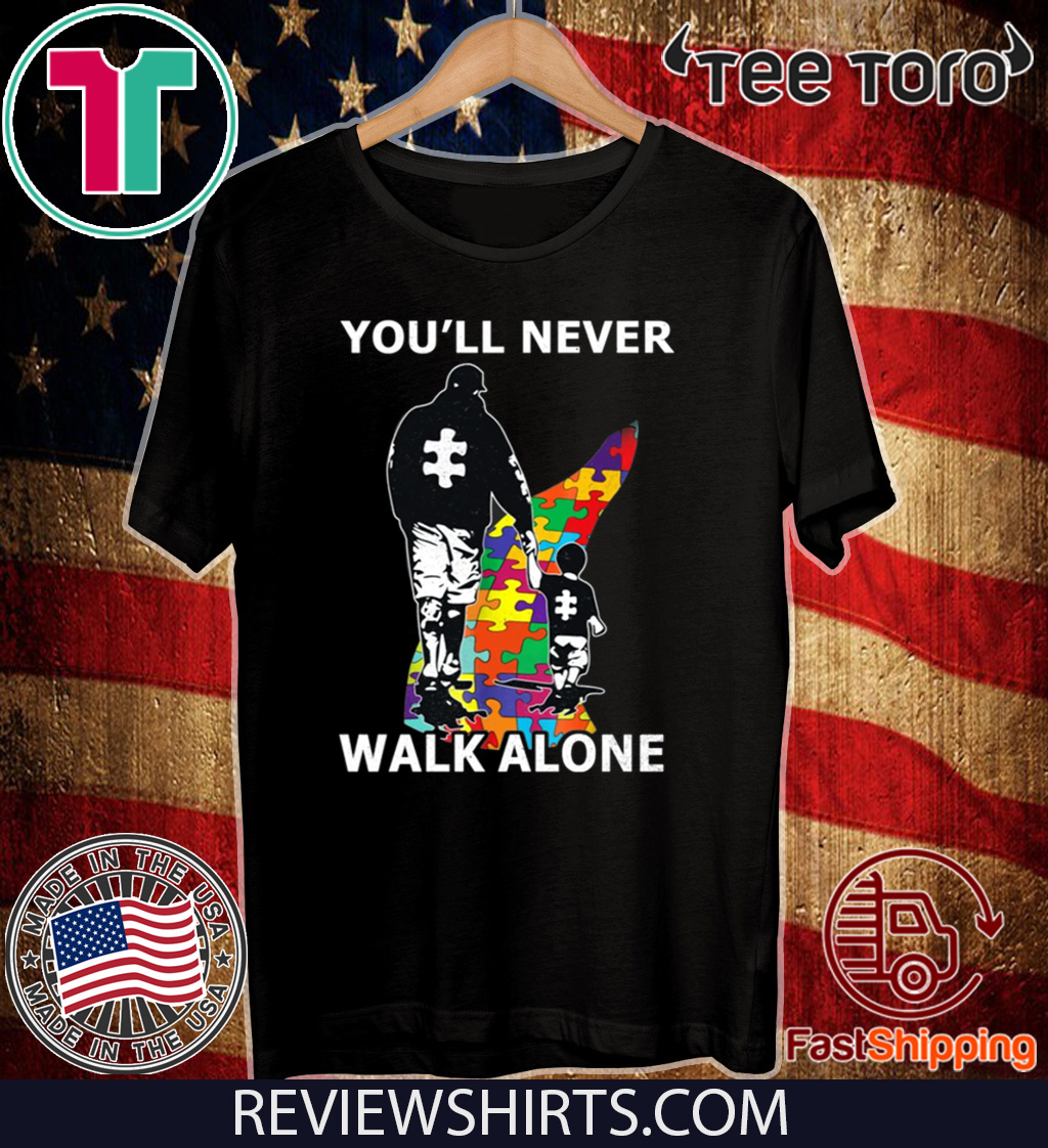 You/'ll Never Walk Alone Autism Awareness Tshirt Funny Black Cotton Tee Gift Men