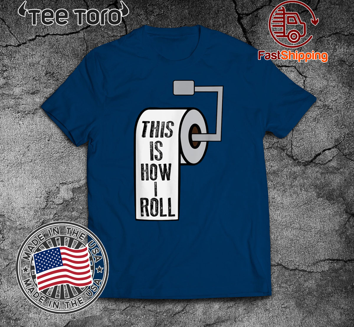 This Is How I Roll Toilet Paper Joke Official T-Shirt