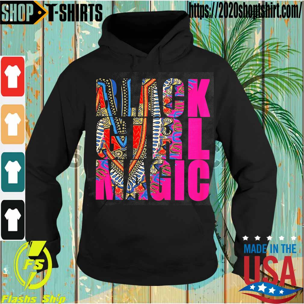 Black Girl Magic s Hoodie
