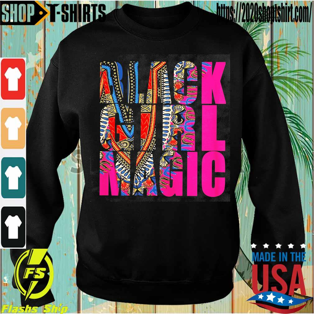 Black Girl Magic s Sweatshirt