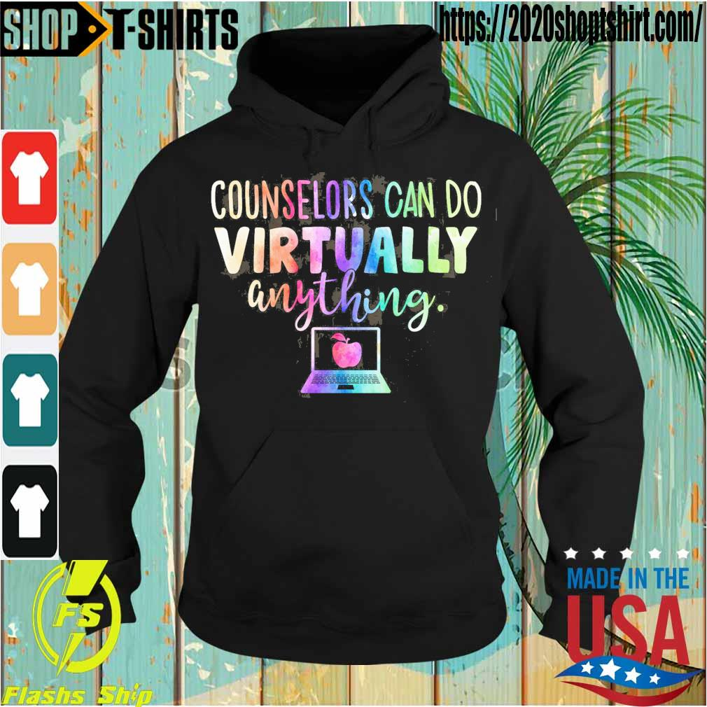 Counselors can do virtually anything s Hoodie