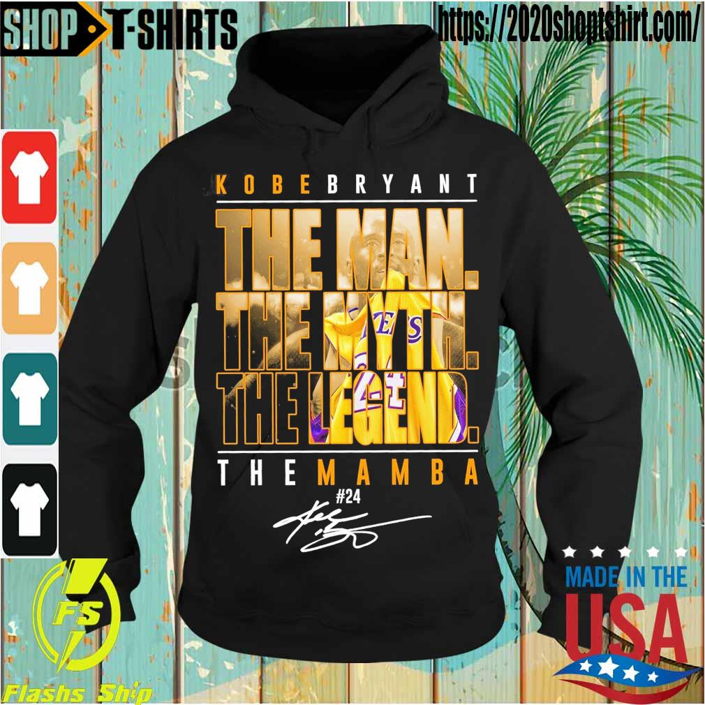 Kobe Bryant the Man the Myth the Legend the Mamba 24 signature s Hoodie