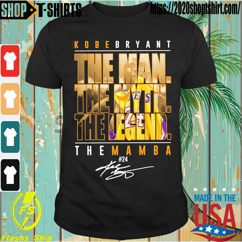 Kobe Bryant the Man the Myth the Legend the Mamba 24 signature shirt