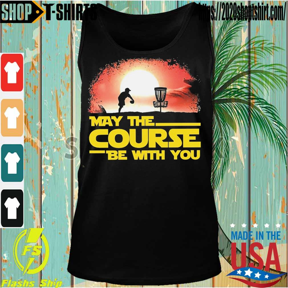 May the Course be with You s Tanktop