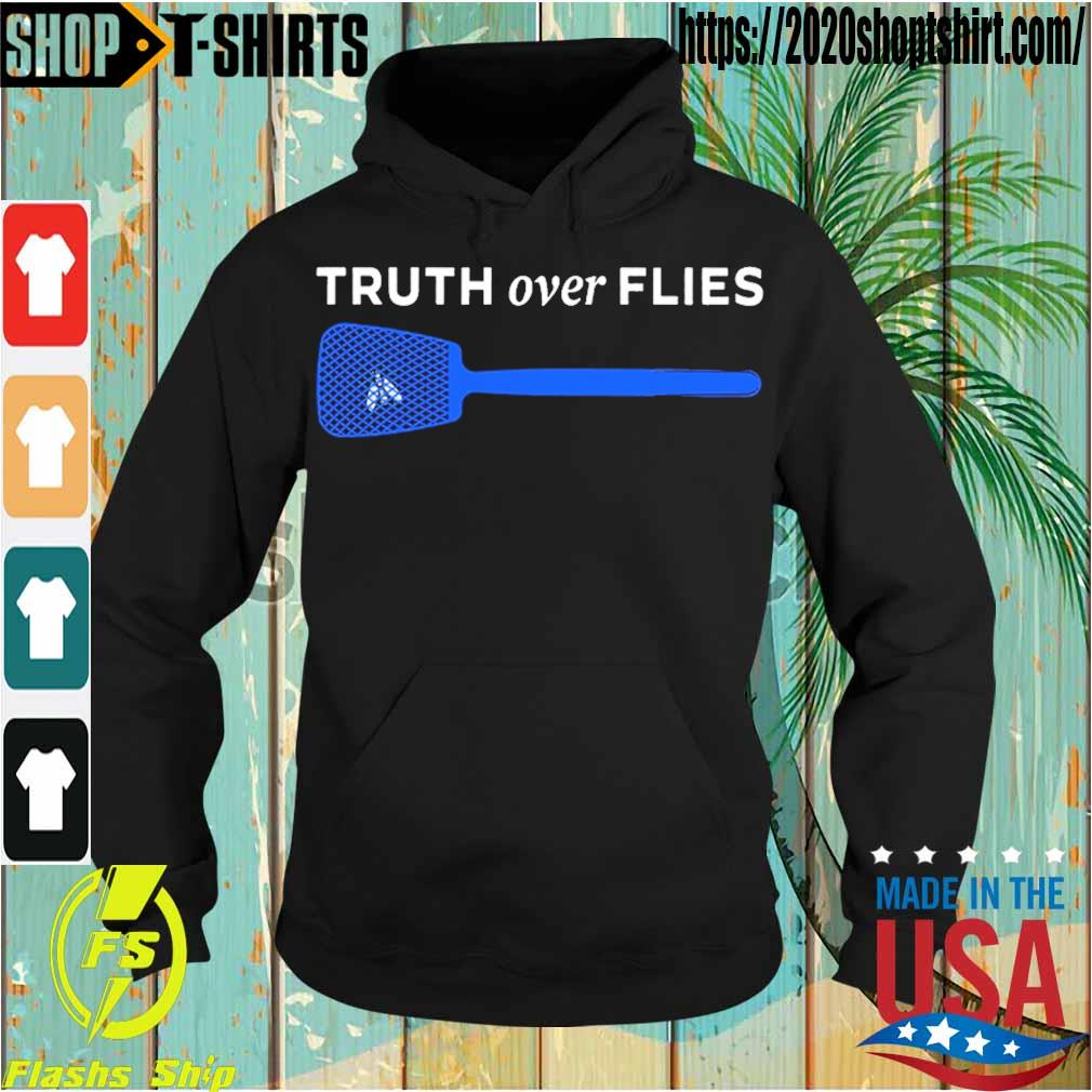 Official Truth over Flies s Hoodie