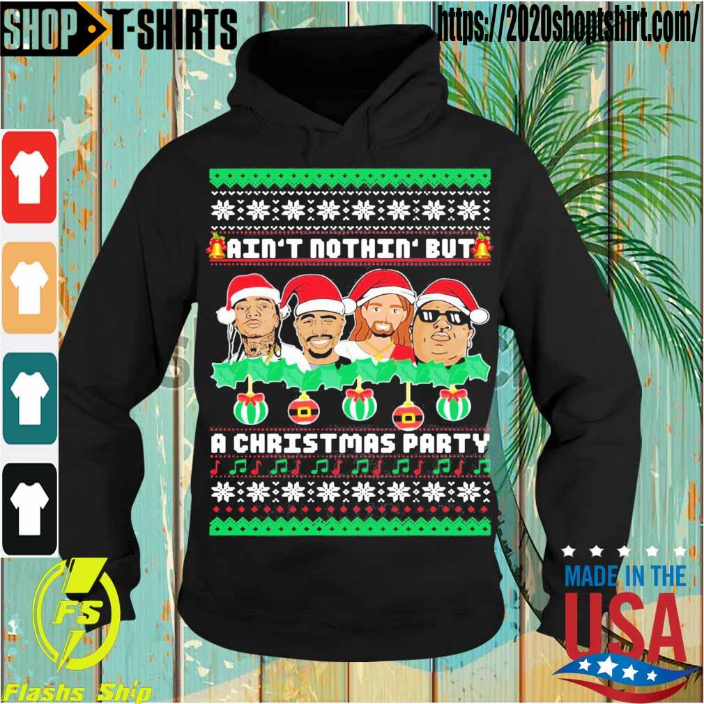 Rap Legends Ain't nothin' but a Christmas Party s Hoodie