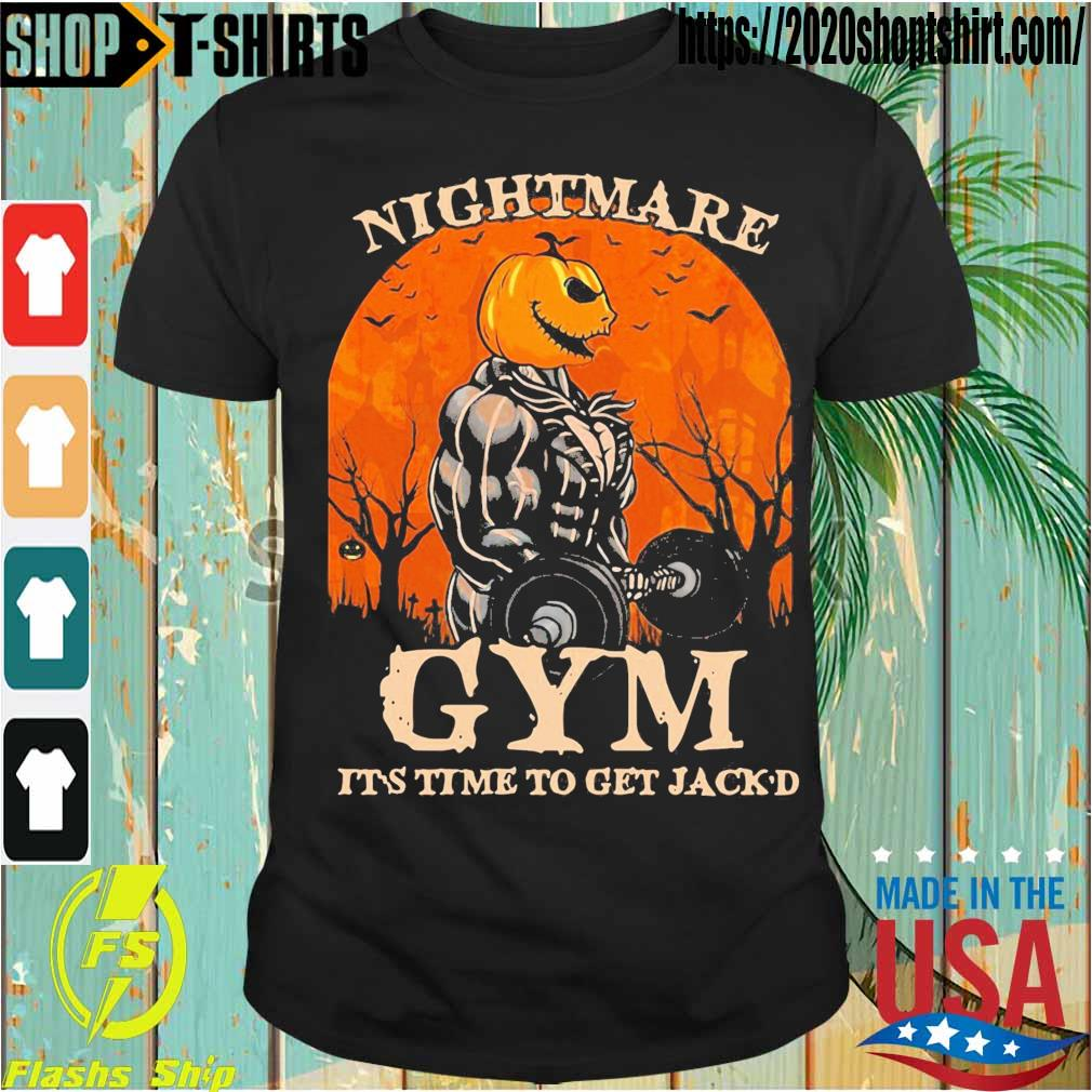 Skellington Nightmare Gym it's time to get Jack'd Halloween shirt