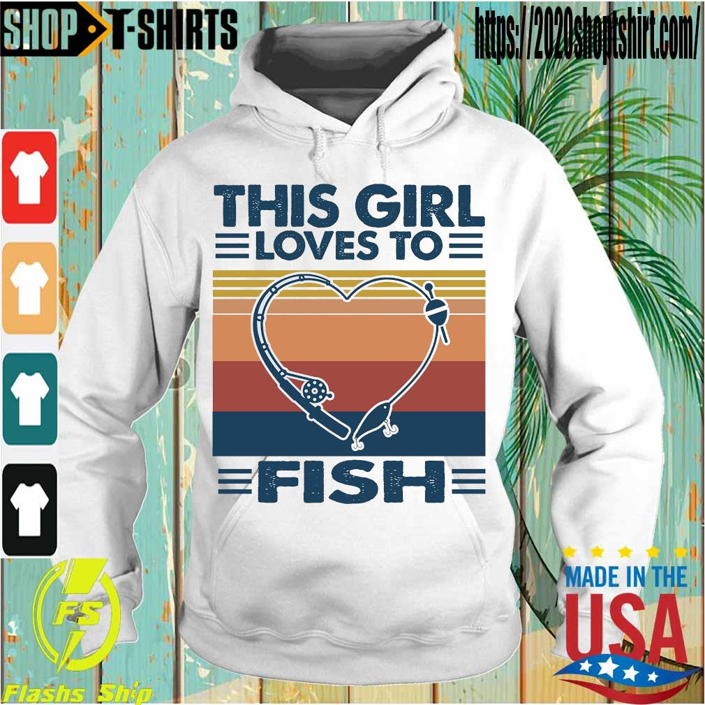This girl loves to fish vintage s Hoodie