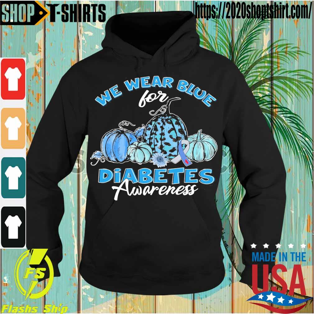 We wear blue for Diabetes Awareness s Hoodie