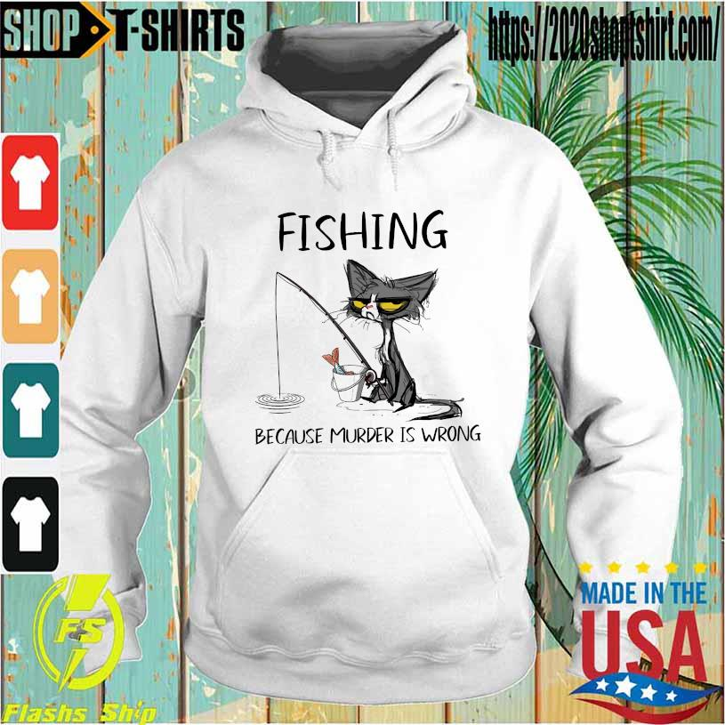 Black Cat Fishing because murder is wrong Hoodie