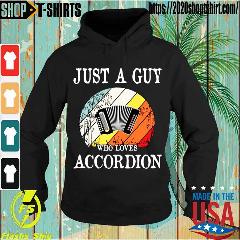 Just A Guy Who Loves Accordion Vintage Shirt Hoodie