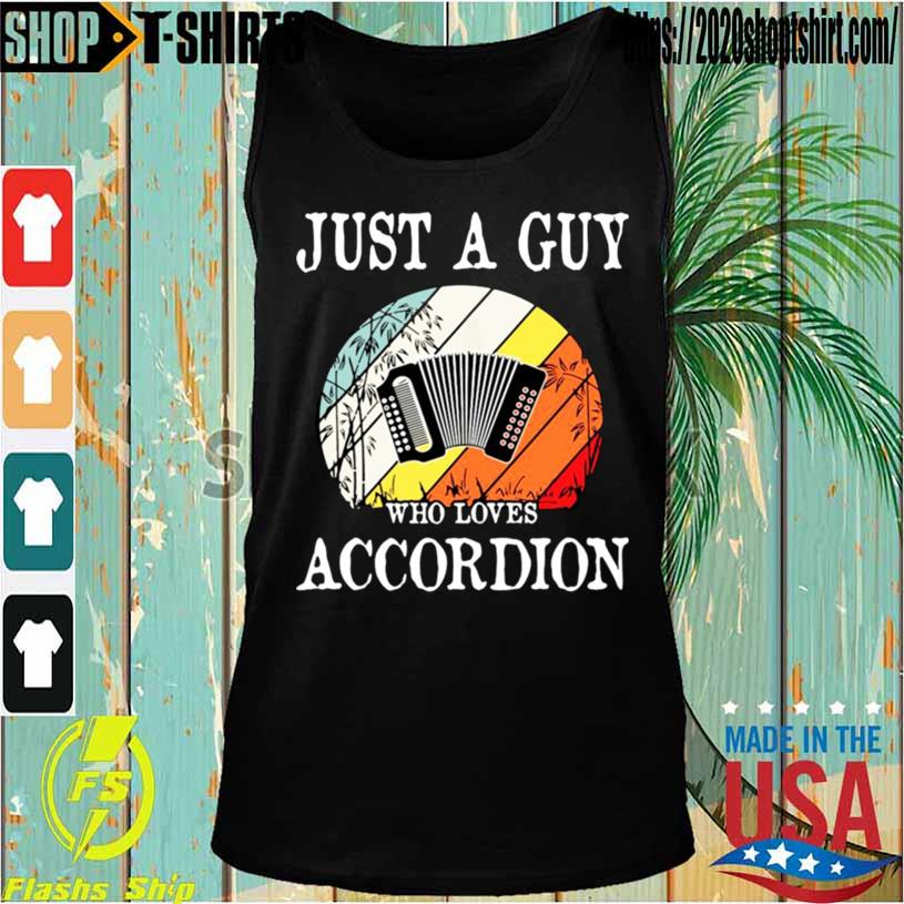 Just A Guy Who Loves Accordion Vintage Shirt Tanktop